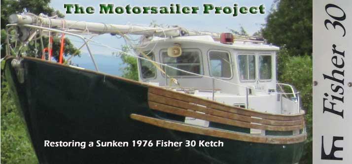The Motorsailer Project | Restoring a Sunken Fisher 30 Ketch